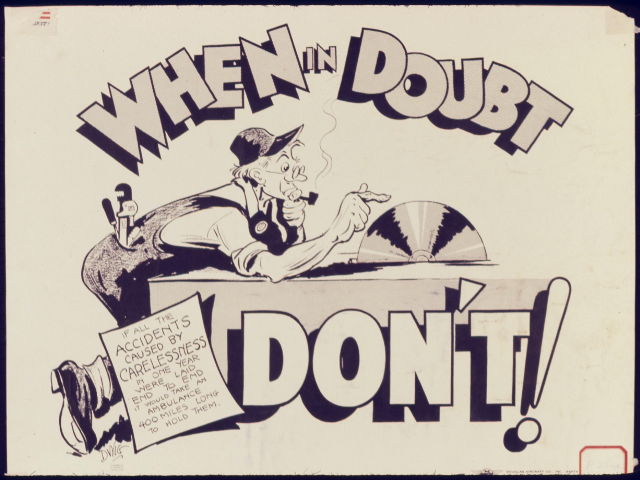 When_in_doubt_don't^_-_NARA_-_535006.jpg