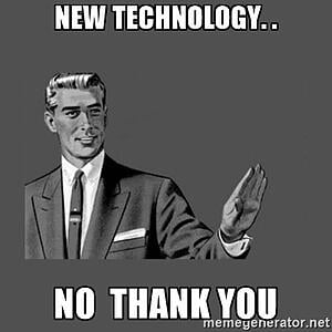 New Technology, No Thank You Meme