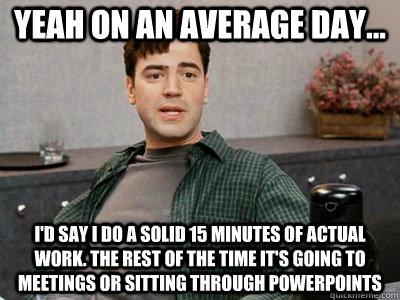 Sitting-In-Meetings-All-Day.jpg