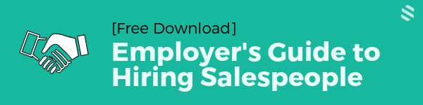 The Employer's Guide to Hiring Salespeople